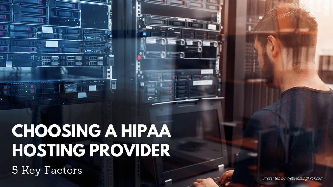 Choosing HIPAA Hosting Provider