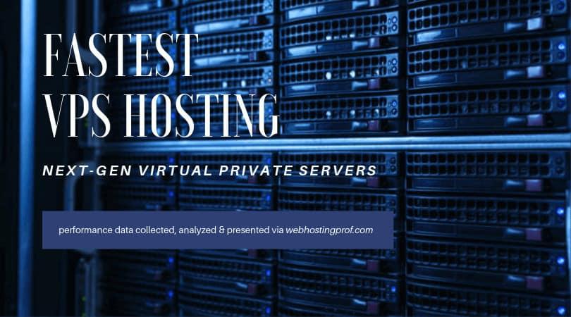 fastest vps hosting